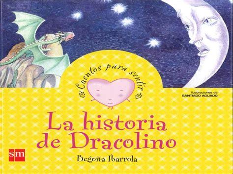 libro la historia de dracolino calam 233 o ed emocional la historia de dracolino sm