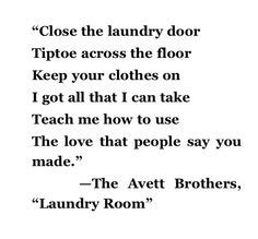 the avett brothers laundry room 1000 images about songs lyrics on mumford sons mumford and lyrics