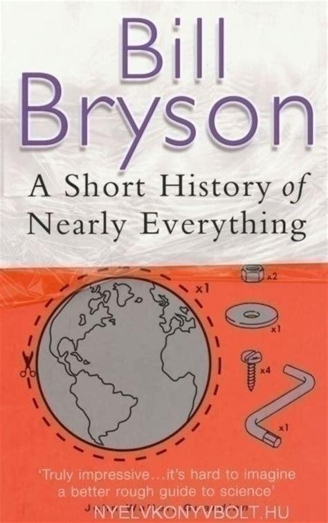 a short history of bill bryson a short history of nearly everything nyelvk 246 nyv forgalmaz 225 s nyelvk 246 nyvbolt
