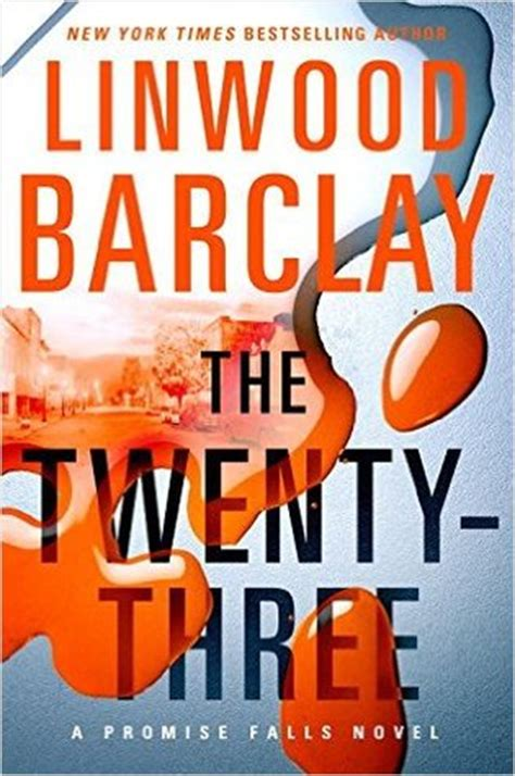 the twenty three promise falls the twenty three promise falls trilogy 3 by linwood barclay reviews discussion bookclubs