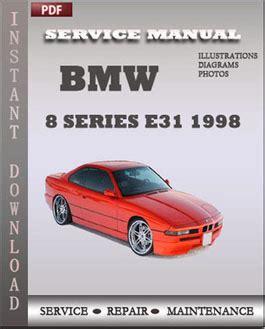 service and repair manuals 1998 bmw 7 series navigation system bmw 8 series e31 1998 service manual download repair service manual pdf