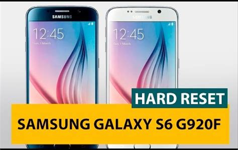 reset on samsung galaxy s6 how to hard reset samsung galaxy s6 g920f mobile device
