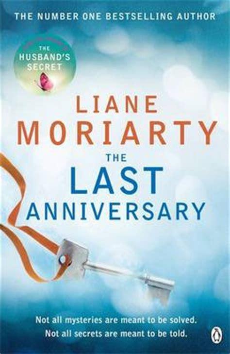 the last anniversary liane moriarty 9781405918510 - 1405918519 The Last Anniversary
