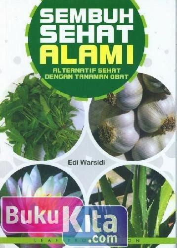 Buku Sembuh bukukita sembuh sehat alami alternatif sehat dengan