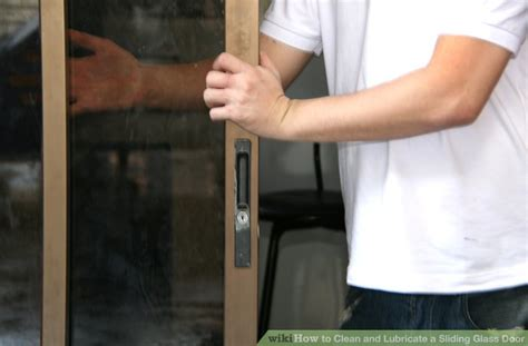 Lubricating Sliding Glass Doors Lubricate Sliding Glass Door How To Clean And Lubricate A Sliding Glass Door With Pictures