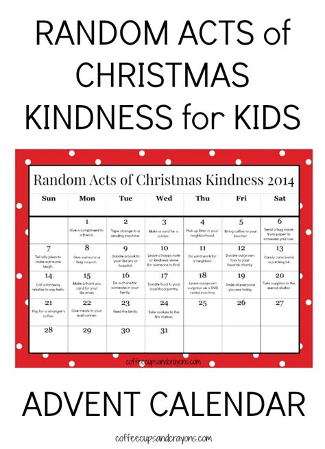 free printable advent calendar 2014 random acts of christmas kindness printable advent calendar