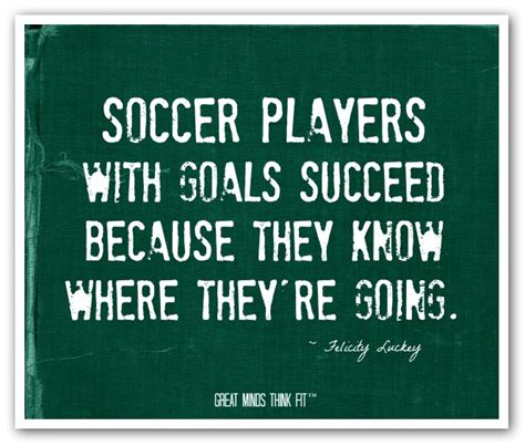 Soccer Quotes Inspirational Quotes For Soccer Players Quotesgram