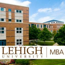Lehigh Part Time Mba Ranking by Lehigh Mba Lehighmba