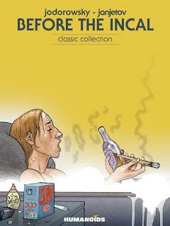 before the incal review before the incal by jodorowsky and janjetov the beguiling books art