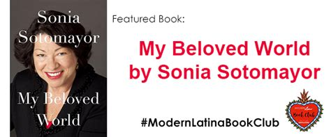 my beloved world modernlatinabookclub features my beloved world by sonia