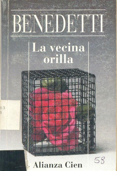 libro requiem for a spanish la vecina orilla autor mario benedetti me encanta y r 233 quiem con tostadas tambi 233 n books