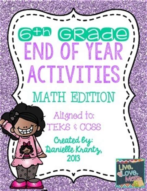 End Of Year Math Activities 6th Grade By Live Love Math