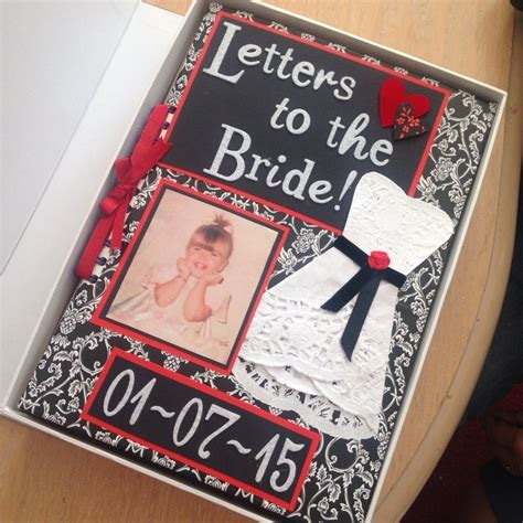 Letters to the Bride scrapbook given to my sister the