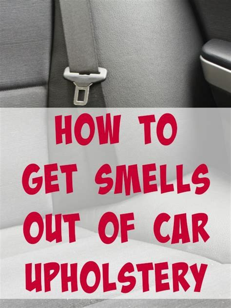 how to get smoke smell out of sofa 17 best ideas about car upholstery cleaner on pinterest