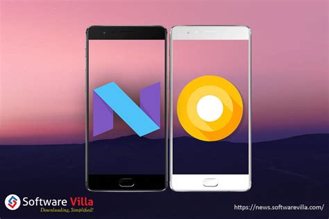 Android Nougat Vs Oreo by Android Oreo Vs Android Nougat Fierce Competition