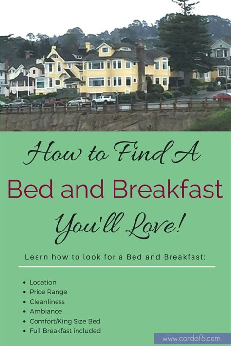 how to find a bed and breakfast you ll love cord of 6
