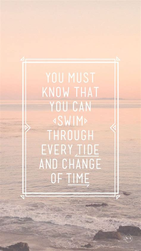 swim   tide iphone wallpaper quotes