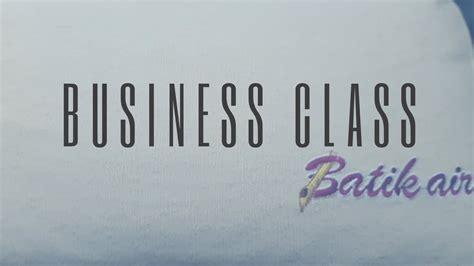 batik air kelas bisnis pengalaman terbang dengan batik air kelas bisnis