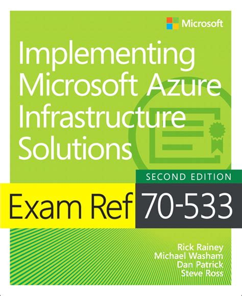 ref 70 533 implementing microsoft azure infrastructure solutions 2nd edition books washam rainey ross ref 70 533