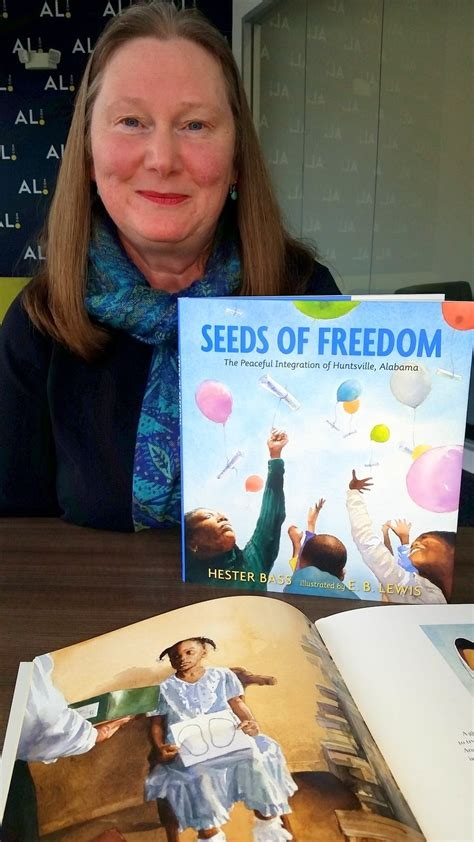 seeds of freedom the peaceful integration of huntsville alabama books seeds of freedom author hester bass to discuss
