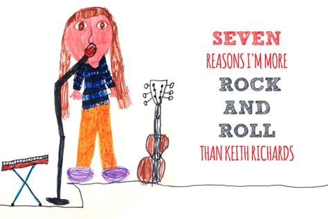 7 Reasons Rock by Seven Reasons I M More Rock And Roll Than Keith Richards