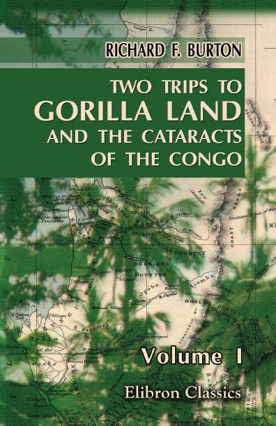 two trips to gorilla land and the cataracts of the congo volume 2 books two trips to gorilla land and the cataracts of the congo