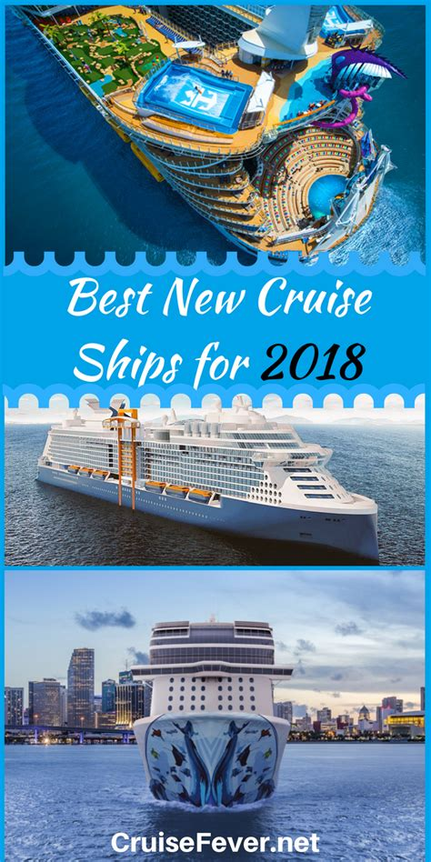 best cruises best new cruise ships arriving in 2018
