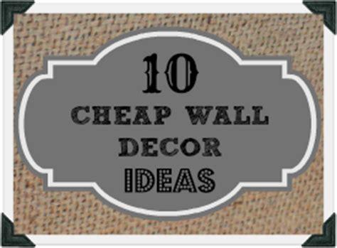 cheap home wall decor cheap wall decor ideas that don t look cheap