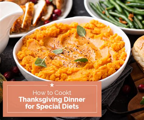 how to cook new year dinner how to cook thanksgiving dinner for special diets