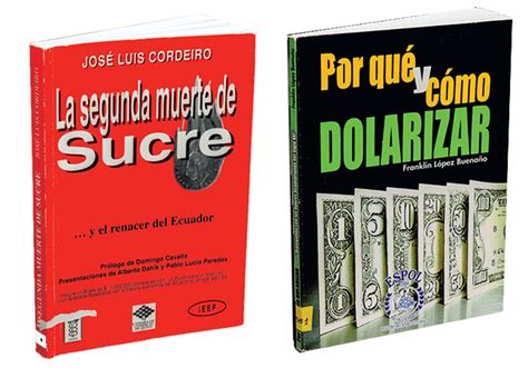 libro ecuador poesa 1986 2001 y 191 qui 233 nes promovieron la dolarizaci 243 n en ecuador vistazo