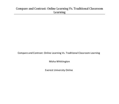 Compare And Contrast Essay Classes Vs Traditional by Compare And Contrast Learning Vs Traditional Classroom Learning Education