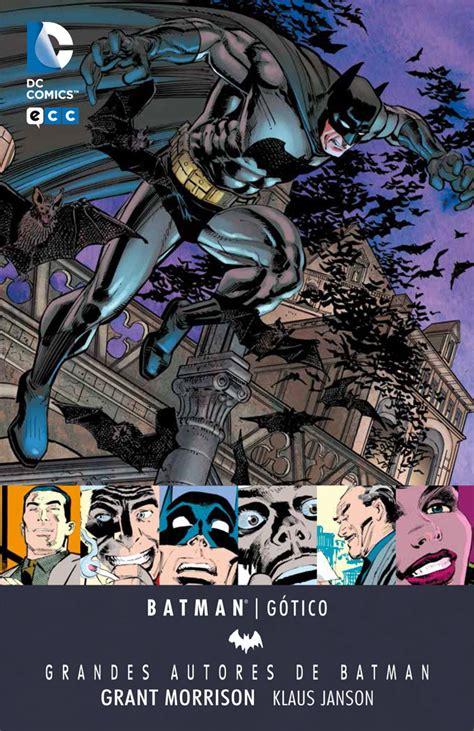 grandes autores de batman grandes autores de batman grant morrison g 243 tico ecc c 243 mics
