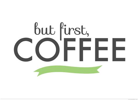 Coffee quotes, coffee cups quotes sayings wallpaperd hd