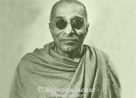 chakravarti rajagopalachari biography in english c rajagopalachari india s most influential leader last