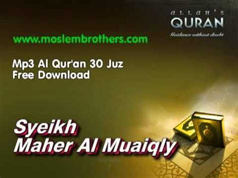 download mp3 baca al quran complete al quran 30 juz syeikh maher al muaiqly youtube