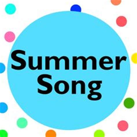 new year song summer kid 1000 images about summer theme on songs for