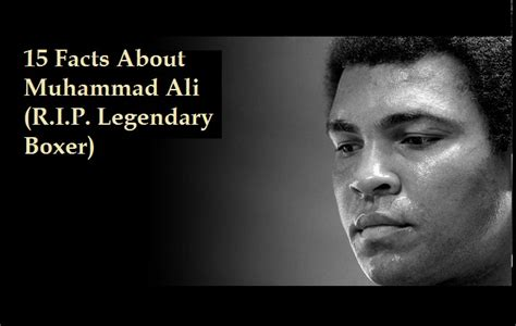 muhammad ali biography facts 15 facts about muhammad ali r i p legendary boxer nsf