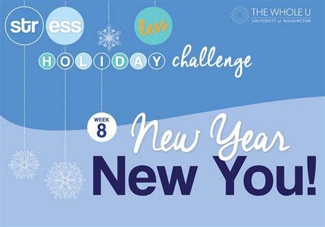 what week is new year 2015 stress less challenge week eight new year new