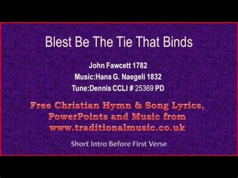 blest be the tie that binds with lyrics religious blest be the tie that binds lyrics