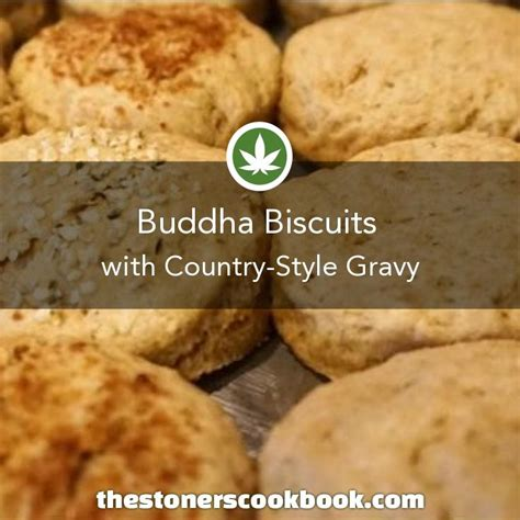 country style biscuits recipe buddha biscuits country style gravy from the the stoner