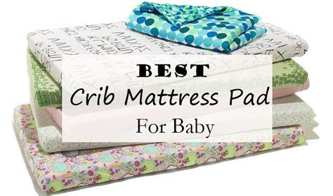Pillow Top Mattress Pad For Crib Best Crib Mattress Pad