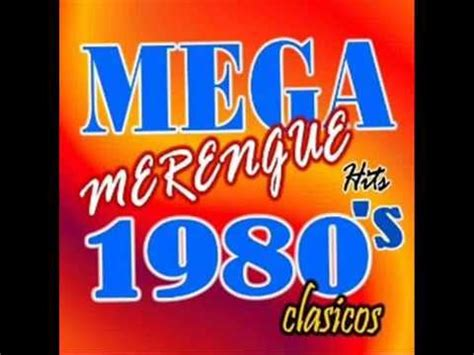 Los Merengues merengues inolvidables de los 80 y 90