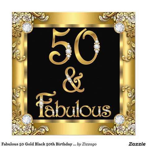 Be Fabulous 50 fabulous 50 gold black 50th birthday card fabulous