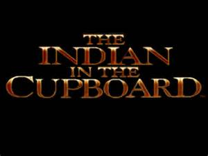 The Cupboard The Indian In The Cupboard The Cutting Room Floor