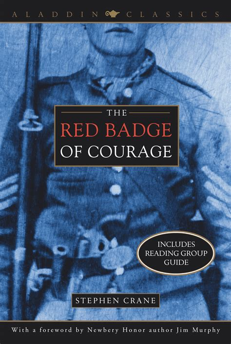 The Badge Of Courage Essay by The Badge Of Courage Book By Stephen Crane Jim Murphy Official Publisher Page Simon