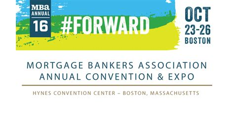 Mba Annual Conference 2016 by Mortgage Bankers Association Annual Convention And Expo