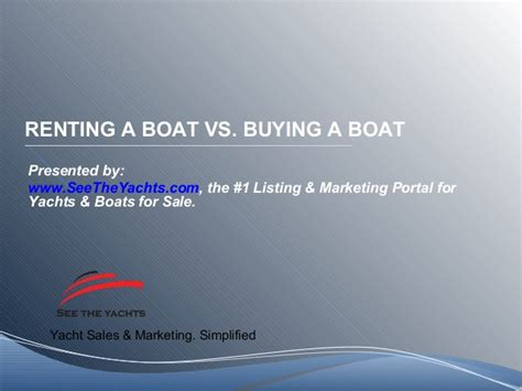 buy or rent a boat - Buy A Boat Or Rent