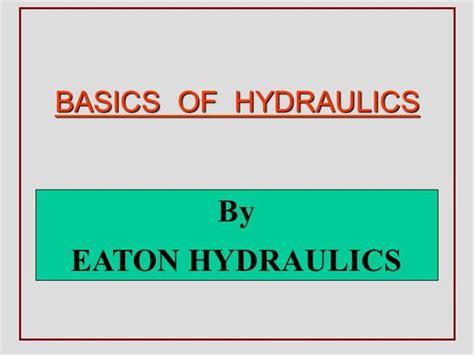 Hydraulic Tutorial Powerpoint | basics of hydraulics authorstream