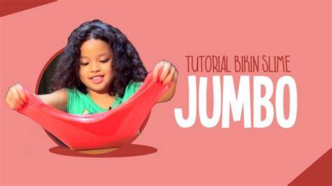 Travel Your Travel Mate Versi Jumbo Travel Your Murah tutorial bikin slime jumbo versi romaria doovi