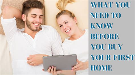 what i need to know before buying a house what you need to know before you buy your first home